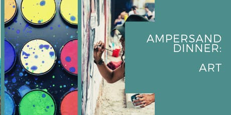 Ampersand Dinner + Art tickets