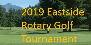 Eastside Rotary Golf Fellowship and Fundraising Event