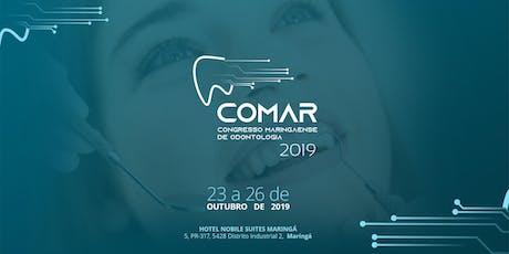 COMAR - Congresso Maringaense de Odontologia ingressos