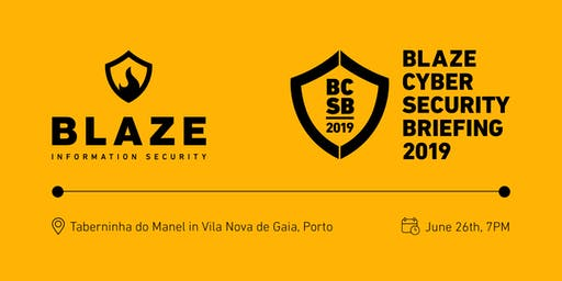 Blaze Cyber Security Briefing 2019