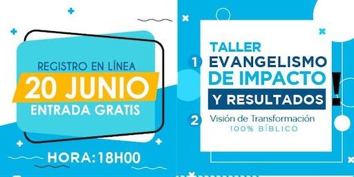 """TALLER """"EVANGELISMO DE IMPACTO Y RESULTADOS"""""""