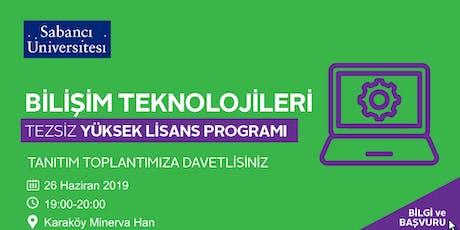 Bilişim Teknolojileri Tezsiz Yüksek Lisans Programı Tanıtım Toplantısı - 26 Haziran 2019 tickets