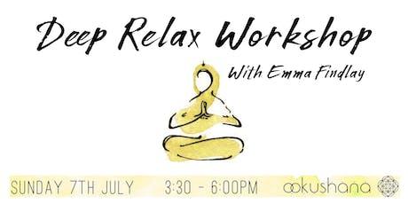 Deep Relax Workshop - Gentle Yoga, Meditation & Pranayama tickets
