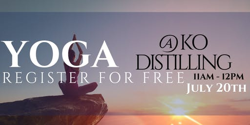 KO Distilling - Spirited Yoga July 2019 (FREE) - Canceled