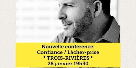 TROIS-RIVIÈRES- COMPLET / Supplémentaire : 20 mars 2020 www.MarcGervais.com billets