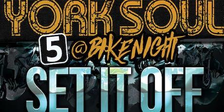 YORK SOUL  AT BIKE NIGHT tickets