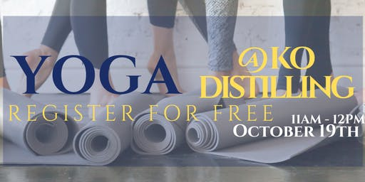KO Distilling - Spirited Yoga October 2019 (FREE) - Canceled