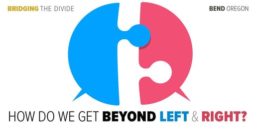 FREE Presentation: How Do We Get Beyond Left & Right?