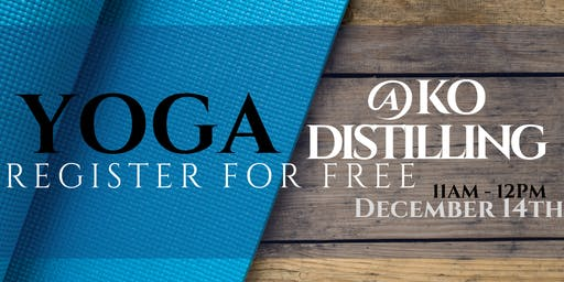 KO Distilling - Spirited Yoga December 2019 (FREE)