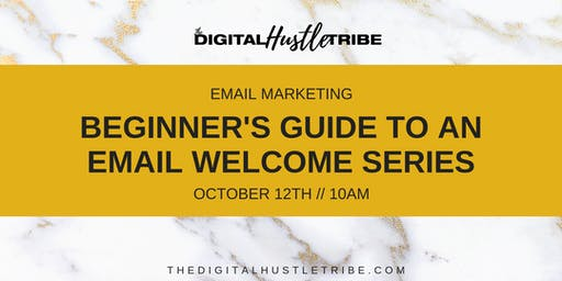 Email Marketing: Beginner's Guide To A Welcome Series