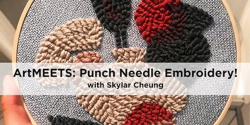 ArtMEETS: Punch Needle Embroidery!