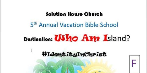 Solution House Church - Vacation Bible School