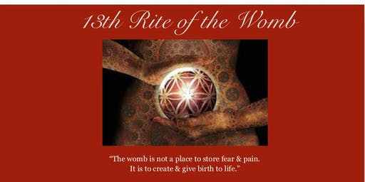 13th Rite of the Womb Retreat
