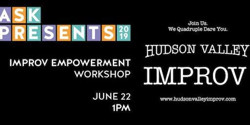 IMPROV EMPOWERMENT WORKSHOP with Hudson Valley Improv