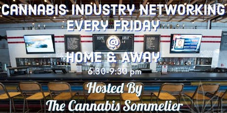 Cannabis Industry Networking Every Friday Hosted By The Cannabis Sommelier tickets
