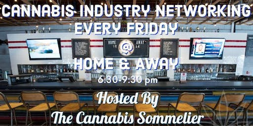 Cannabis Industry Networking Every Friday Hosted By The Cannabis Sommelier