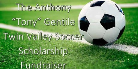 "The Anthony ""Tony"" Gentile Soccer Scholarship Fundraiser tickets"