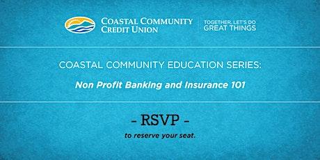 Coastal Community Credit Union - Non Profit Banking and Insurance 101 tickets