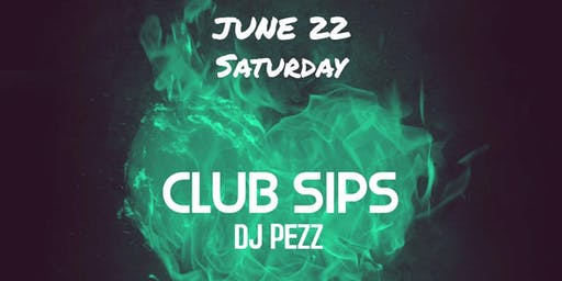 Club Sips: Saturday Night Dance Party!