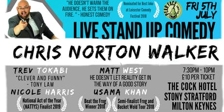 Live Stand up Comedy with headliner Chris Norton Walker tickets