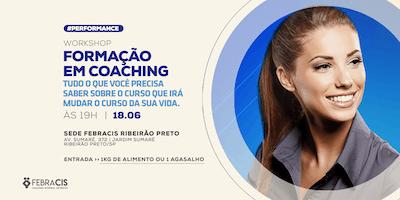 [RIBEIRÃO PRETO/SP] Workshop - Formação em Coaching 18/06