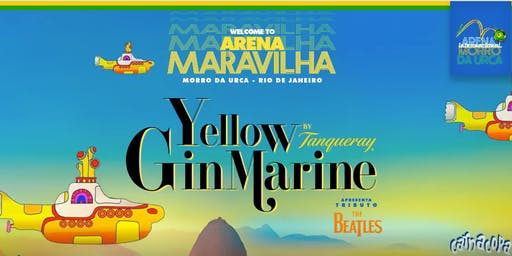 Arena Maravilha : 27/06 : TheYellowGinMarine by Tanqueray