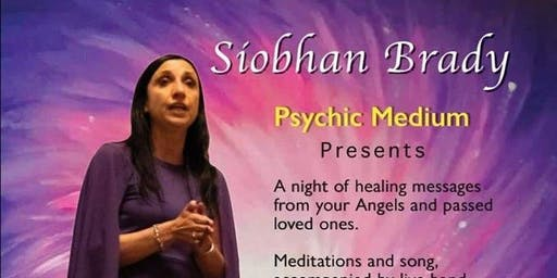 "Siobhan Brady Psychic Medium Presents ""This Little Light""Psychic Show"