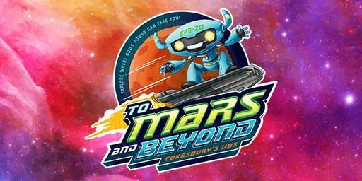 To Mars and Beyond - VBS 2019