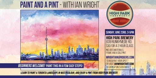 PAINT AND A PINT, at High Park Brewery - With Ian Wright