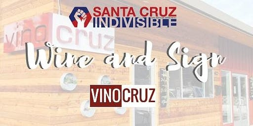 SC Indivisible Wine and Sign - VinoCruz Tapas & Wine Bar 7.9.19