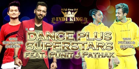 INDI KING presents Dance Plus Superstars tickets