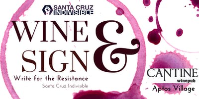 SC Indivisible Wine & Sign Postcards at Cantine Wine Pub 8.13.19