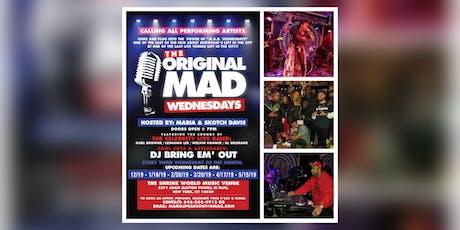 Mad Wednesday's tickets