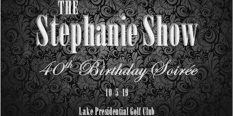 The Stephanie Show tickets