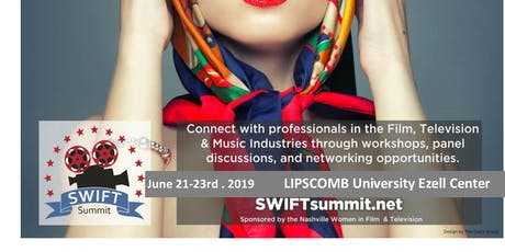 SWIFT Summit 2019  - NASHVILLE WOMEN in Film and Television tickets