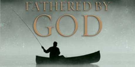 Fathered by God tickets