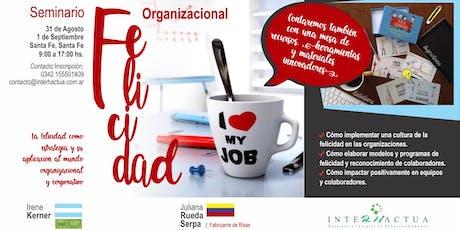 """Seminario """"Felicidad Organizacional""""  entradas"""