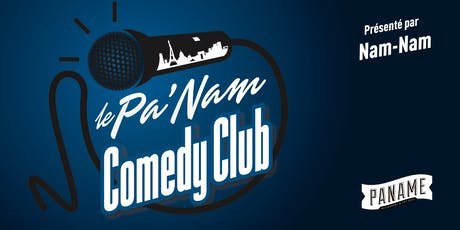 Le Pa'Nam Comedy Club #62 billets