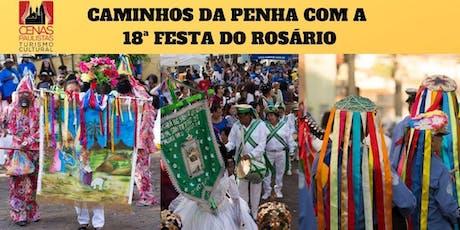 CAMINHOS DA PENHA COM A 18ª FESTA DO ROSÁRIO ingressos