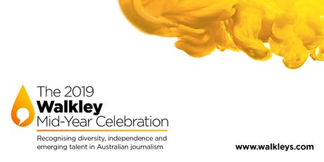 The 2019 Walkley Mid-Year Celebration tickets