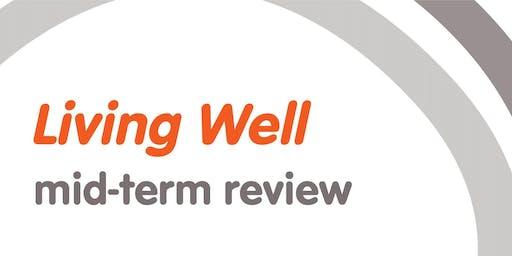 Living Well Mid-Term Review - Murrumbidgee - 20 June 2019