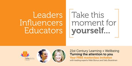 21st Century Learning + Wellbeing | Afternoon Masterclass tickets