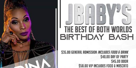 JBaby's The Best Of Both Worlds Birthday Bash tickets