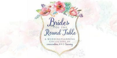 Brides of the Round Table | August 2019