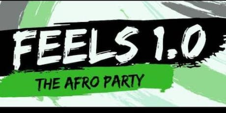 Feels 1.0 (The Afro Party) tickets