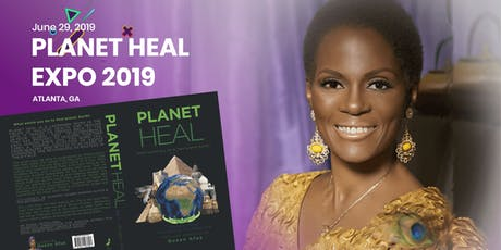 Planet Heal Expo 2019 - LIMITED TICKETS AVAILABLE tickets