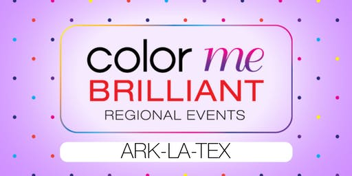 Color Me Brilliant - Shreveport/Bossier City, LA   (Ark-La-Tex Region)
