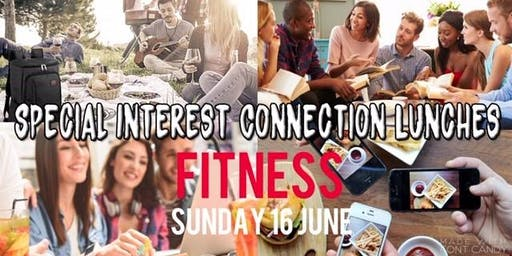 Special Interest Connection Lunch | Fitness