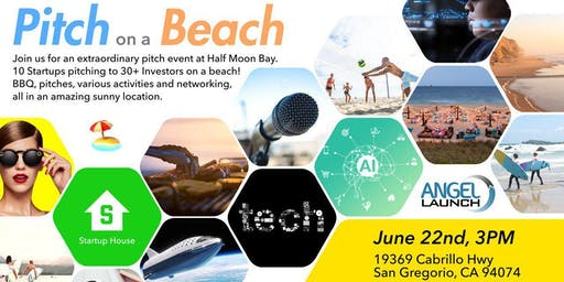 Investors Private BBQ/Pitch party in Atherton - 06/22 Beach Pitch Party