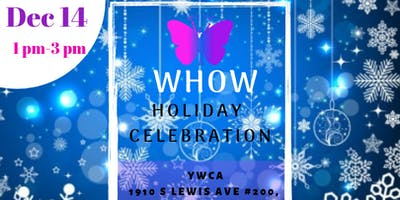 WHOW Holiday Celebration